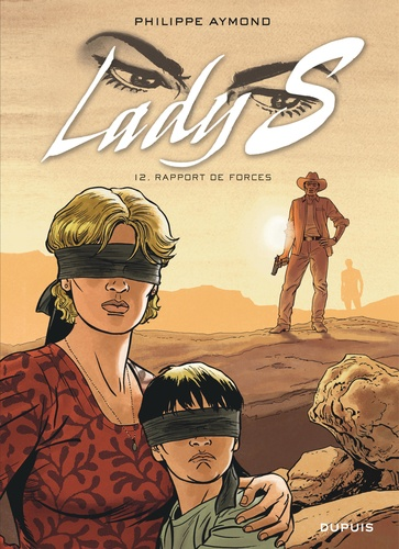 Philippe Aymond - Lady S Tome 12 : Rapport de forces.
