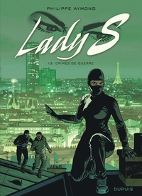 Philippe Aymond - Lady S Tome 13 : Crimes de guerre.