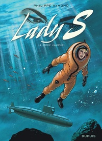 Philippe Aymond - Lady S Tome 14 : Code Vampiir.
