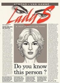 Philippe Aymond et Jean Van Hamme - Lady S Tome 9 : Pour la peau d'une femme.