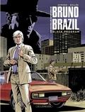 Philippe Aymond et Laurent-Frédéric Bollée - Les Nouvelles aventures de Bruno Brazil - tome 1 - Black Program.