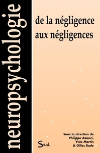 Philippe Azouvi et Y Martin - De la négligence aux négligences.