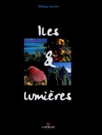Philippe Bacchet - Iles & lumières.