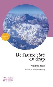Philippe Baele et Gebrine El Khouri - De l'autre côté du drap.