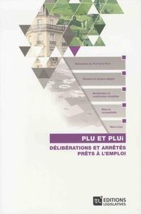 PLU et PLUI- Délibérations et arrêtés prêts à l'emploi - Philippe Baffert |