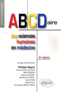 Philippe Bagros - ABCDaire des sciences humaines en médecine.