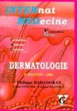 Philippe Bahadoran - Dermatologie - Edition 2001.