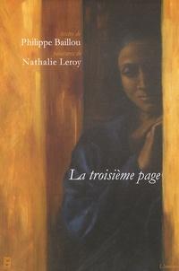 Philippe Baillou et Nathalie Leroy - La troisième page.