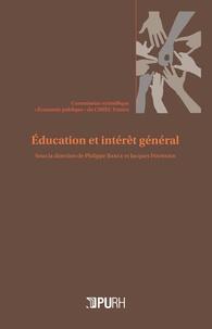 Philippe Bance et Jacques Fournier - Education et intérêt général.