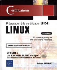 Philippe Banquet - Linux - Préparation à la certification LPIC-2 (examens LPI 201 et LPI 202).