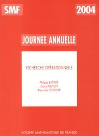 Philippe Baptiste et Claire Kenyon - Recherche opérationnelle.