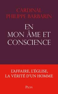 Philippe Barbarin - En mon âme et conscience.