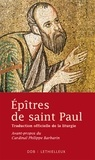 Philippe Barbarin - Epîtres de saint Paul - Traduction officielle de la liturgie.