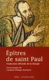 Philippe Barbarin - Epîtres de saint Paul - Traduction officielle de la liturgie.