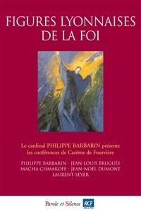 Philippe Barbarin et Philippe Curbelié - Figures lyonnaises de la foi - Conférences de Carême 2014 à Fourvière.