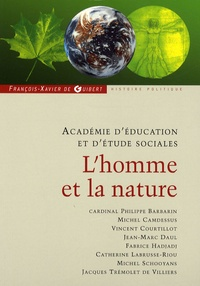 Philippe Barbarin et Michel Camdessus - L'homme et la nature - Annales 2007-2008.