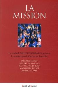 Philippe Barbarin - La mission - Conférences de Notre-Dame de Fourvière.