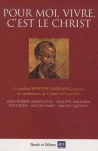 """Philippe Barbarin - """"Pour moi, vivre, c'est le Christ"""" - Conférences de Carême 2009 à Fourvière."""