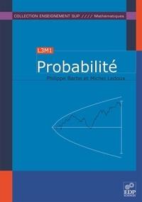Philippe Barbé et Michel Ledoux - Probabilité.