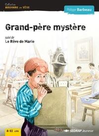 Philippe Barbeau - Grand-pere mystere... - lot de 5 romans + 1 fichier.