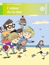 Philippe Barbeau - L'odeur de la mer.