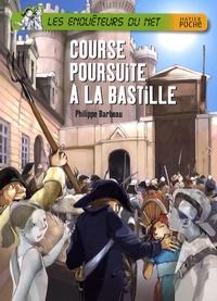 Philippe Barbeau - Les enquêteurs du Net  : Course poursuite à la bastille.