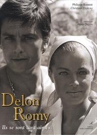 Philippe Barbier et Christian Dureau - Delon-Romy - Ils se sont tant aimés.