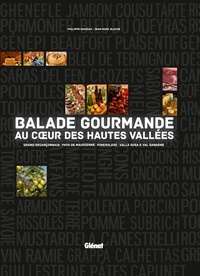 Philippe Bardiau et Jean-Marc Blache - Balade gourmande au coeur des Hautes Vallées.