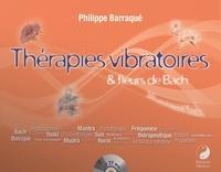 Thérapies vibratoires et fleurs de Bach - Philippe Barraqué |