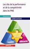 Philippe Barré et Séverine Gaubert - Les clés de la performance et de la compétitivité dans les PME.