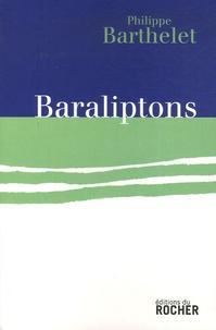 Philippe Barthelet - Baraliptons.