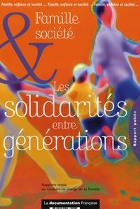 Philippe Bas - La famille, espace de solidarité entre les générations & La société intergénérationnelle au service de la famille - Rapports préparatoires à la conférence de la famille 2006.