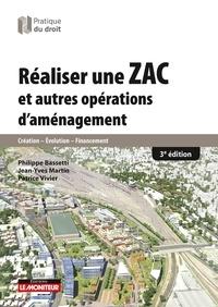 Réaliser une ZAC et autres opérations d'aménagement - Philippe Bassetti |