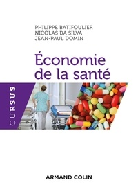 Philippe Batifoulier et Nicolas Da Silva - Economie de la santé.
