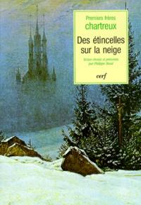Des étincelles sur la neige - Textes des premiers frères chartreux.pdf