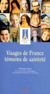 Philippe Baud - Visages de France, témoins de sainteté.