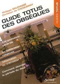 Philippe Baudassé et Christian de Cacqueray - Guide Totus des Obsèques.