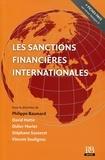 Philippe Baumard et David G. Hotte - Les sanctions financières internationales.