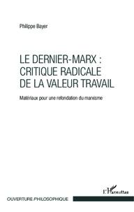 Deedr.fr Le Dernier-Marx : critique radicale de la valeur travail - Matériaux pour une refondation du marxisme Image