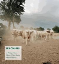 Philippe Bazin et Marie-Hélène Lafon - Les Coupes - Portrait d'une exploitation agricole.