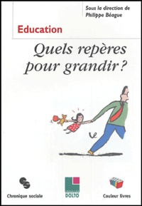 Philippe Béague et Edith Tilmans-Ostyn - Repères pour Grandir.