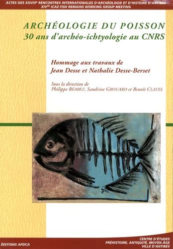 Philippe Béarez et Sandrine Grouard - Archéologie du poisson - 30 ans d'archéo-ichtyologie au CNRS.