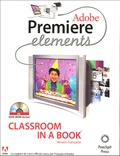 Philippe Beaudran - Adobe Premiere Elements - Classroom in a Book. 1 Cédérom