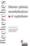 Philippe Beaujard et Laurent Berger - Histoire globale, mondialisations et capitalisme.