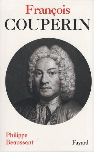 Philippe Beaussant - François Couperin.