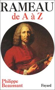 Philippe Beaussant - Rameau de A à Z.
