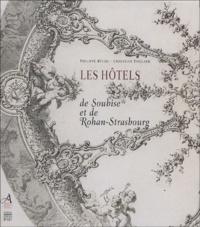 Philippe Bechu et Christian Taillard - Les hôtels de Soubise et de Rohan-Strasbourg - Marchés de construction et de décor.