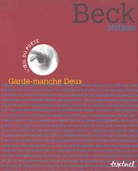 Philippe Beck - Garde-manche Deux.