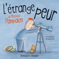 Philippe Béha et Louis Emond - L'étrange peur de Monsieur Pampalon.