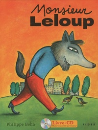 Philippe Béha - Monsieur Leloup. 1 CD audio
